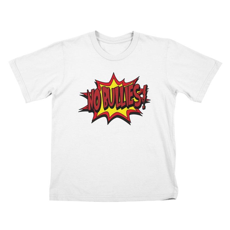No BULLIES Kids T-Shirt by DesignsbyAnvilJames's Artist Shop