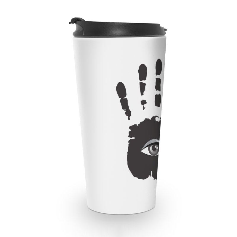 SEEING HAND Accessories Travel Mug by DesignsbyAnvilJames's Artist Shop