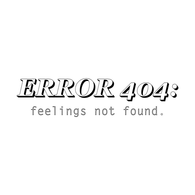 error 404 by DesireArt's Artist Shop