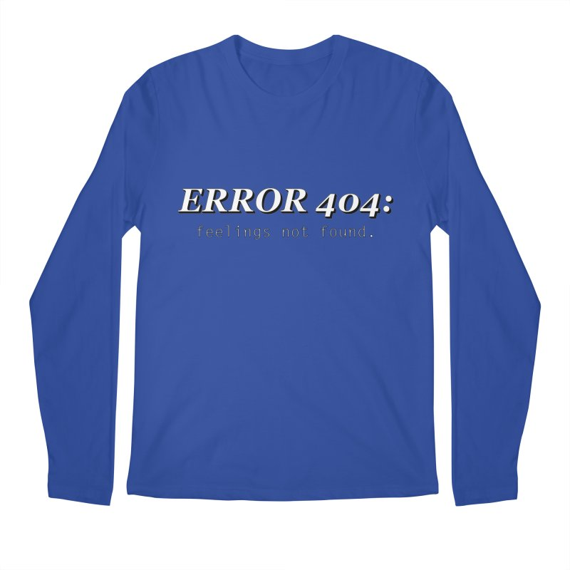error 404 Men's Longsleeve T-Shirt by DesireArt's Artist Shop