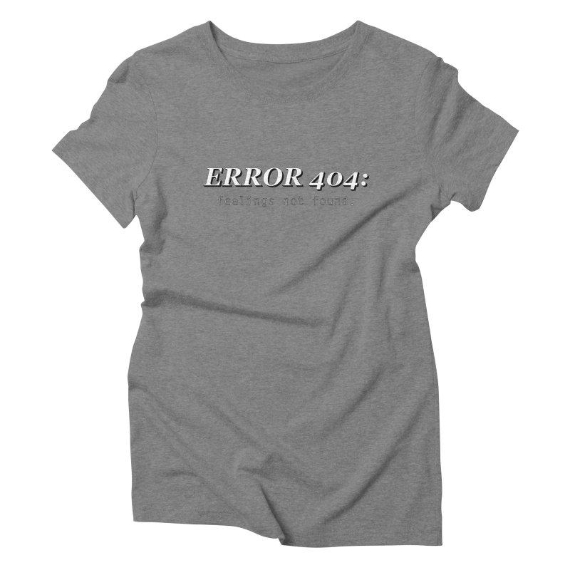 error 404 Women's Triblend T-Shirt by DesireArt's Artist Shop