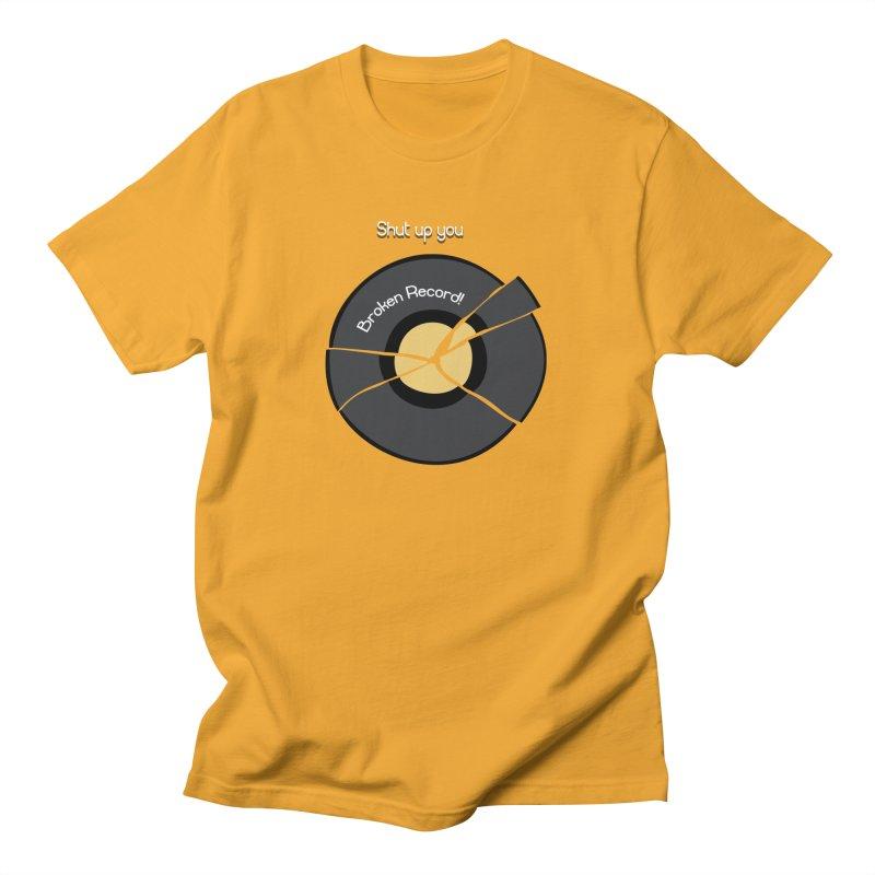 Broken Record Men's T-shirt by DesireArt's Artist Shop