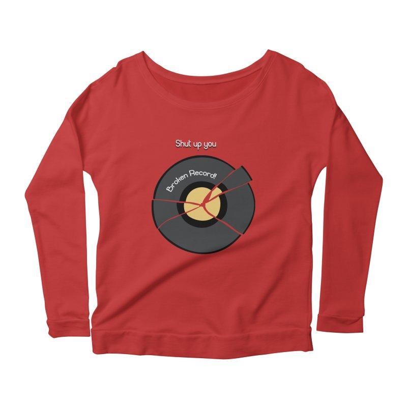 Broken Record Women's Longsleeve Scoopneck  by DesireArt's Artist Shop