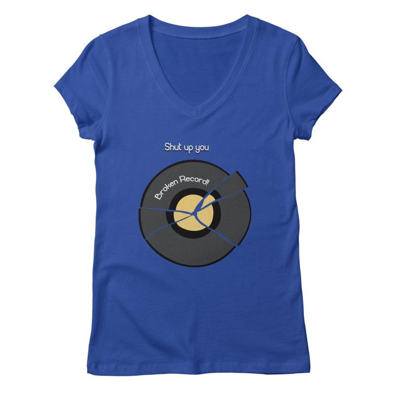 Broken Record Women's V-Neck by DesireArt's Artist Shop