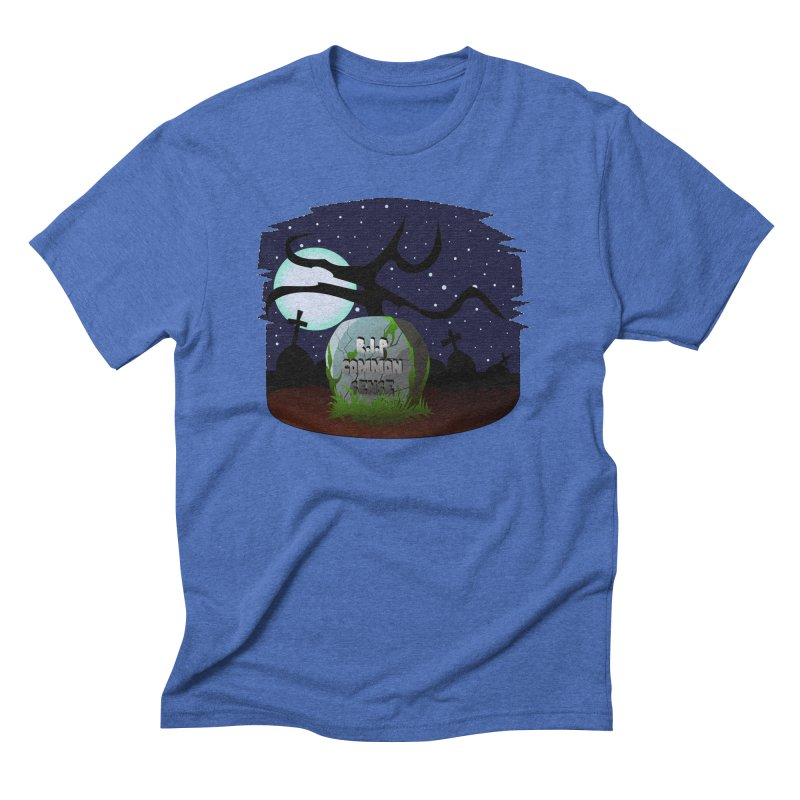 Common Sense Men's Triblend T-Shirt by DesireArt's Artist Shop