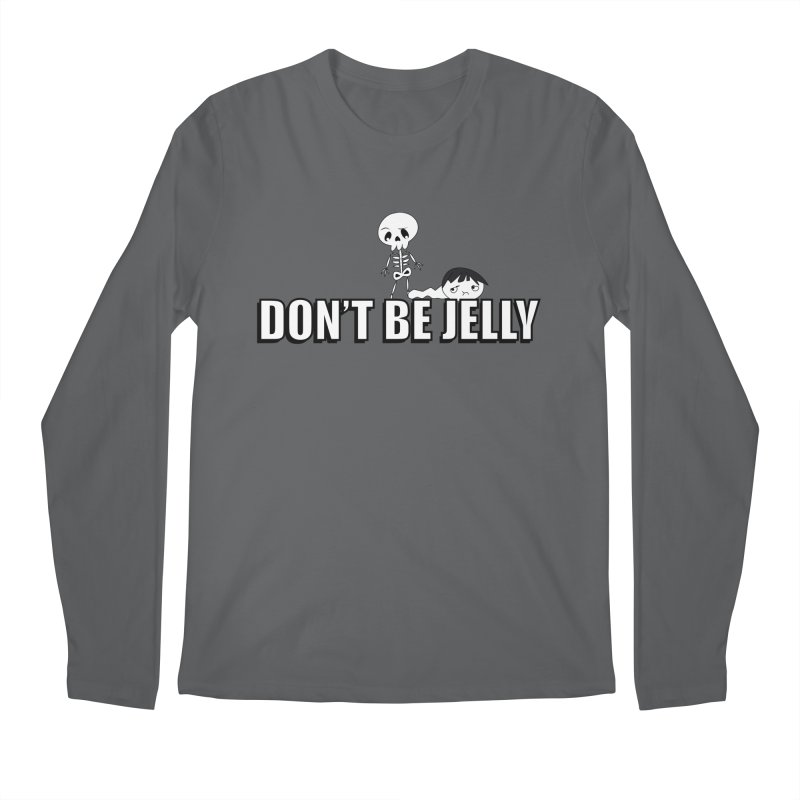 Don't be Jelly Men's Longsleeve T-Shirt by DesireArt's Artist Shop