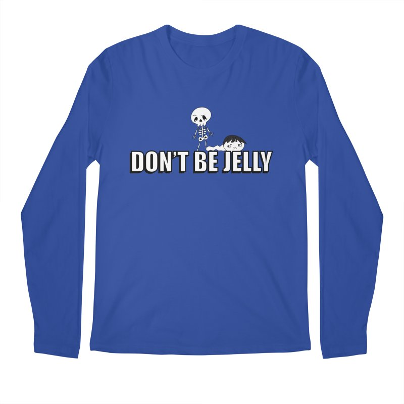 Don't be Jelly   by DesireArt's Artist Shop