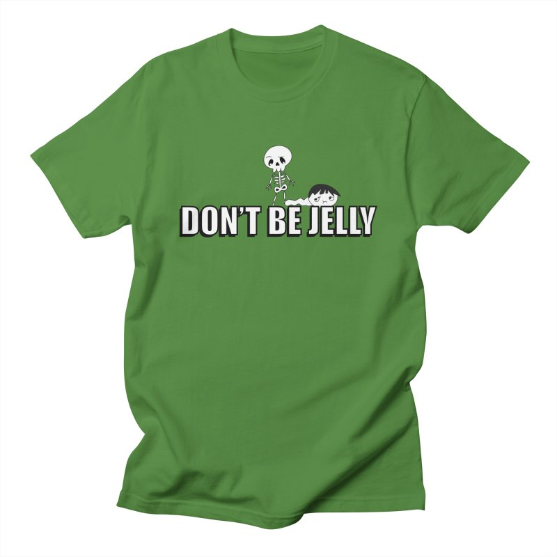 Don't be Jelly Men's T-shirt by DesireArt's Artist Shop