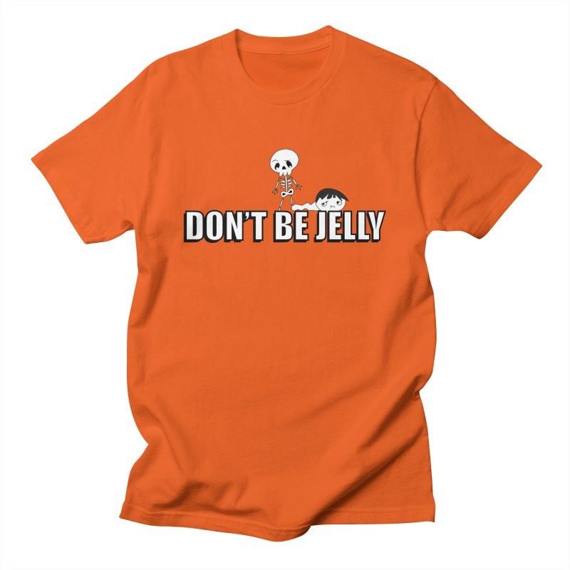 Don't be Jelly Men's T-shirt by DesireArt's Artist Shop