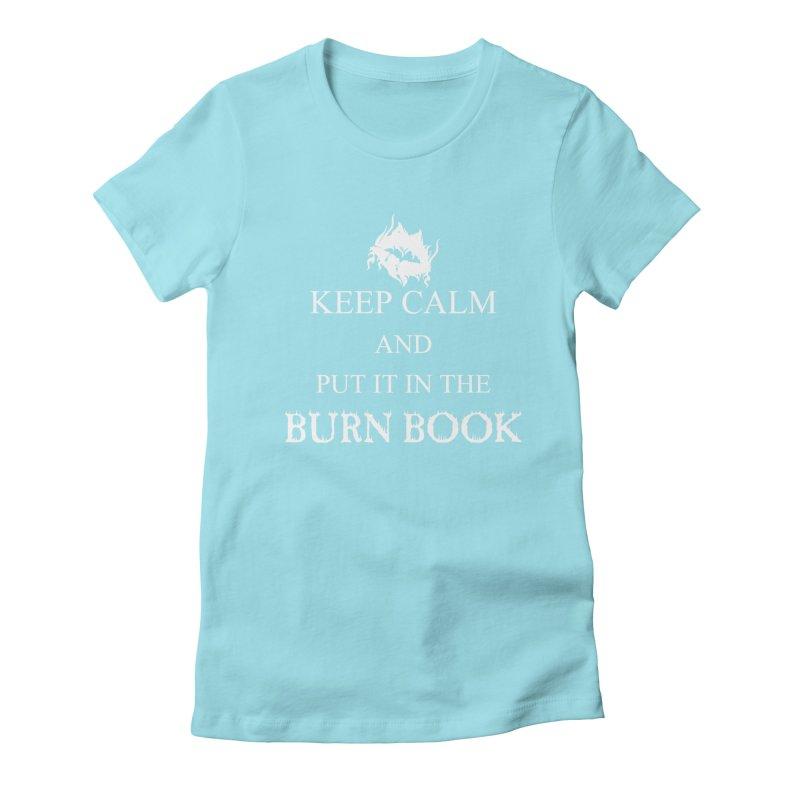 Burn Book Women's Fitted T-Shirt by DesireArt's Artist Shop