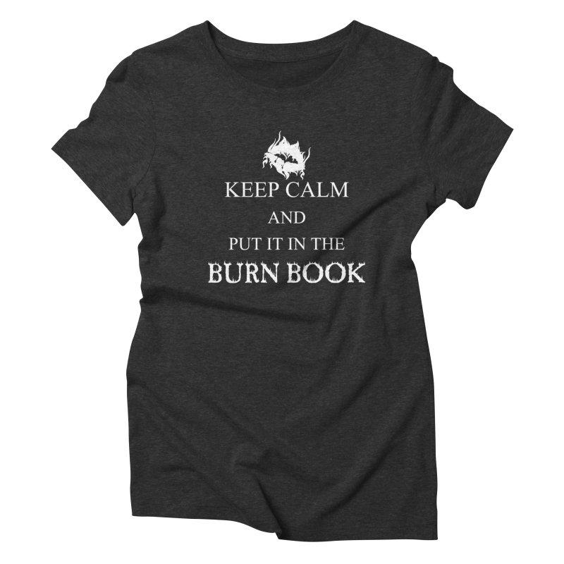 Burn Book Women's Triblend T-Shirt by DesireArt's Artist Shop