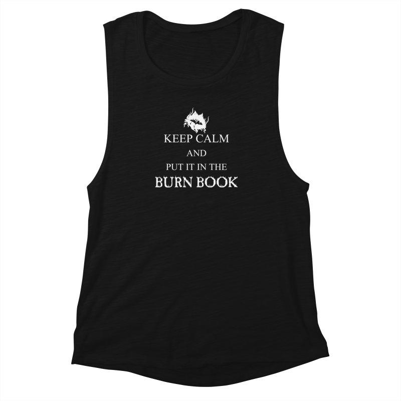Burn Book Women's Muscle Tank by DesireArt's Artist Shop