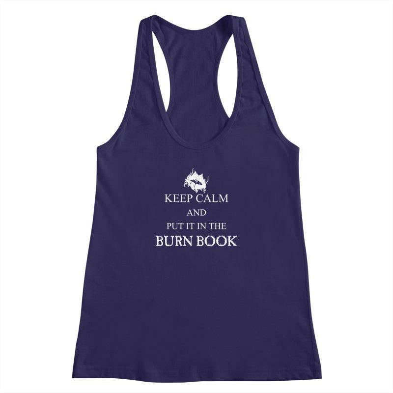 Burn Book Women's Racerback Tank by DesireArt's Artist Shop