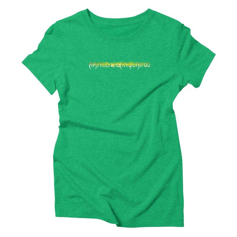 Armed & Dangerous Women's Triblend T-shirt by DesireArt's Artist Shop