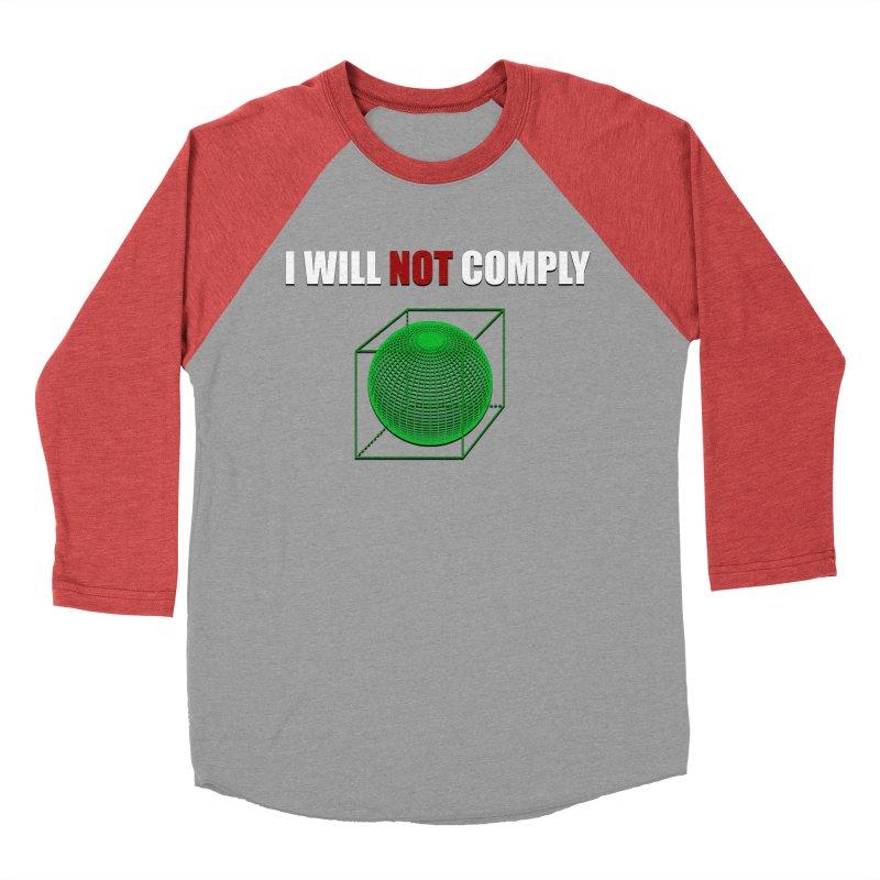 Comply Women's Baseball Triblend T-Shirt by DesireArt's Artist Shop