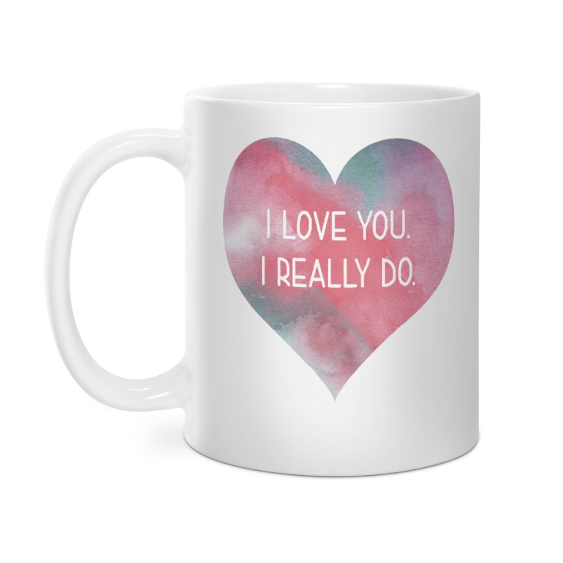 I Really Love You Heart in Standard Mug by The Digital Crafts Shop
