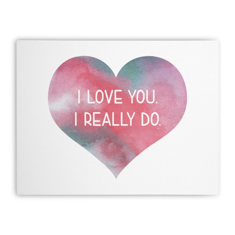 I Really Love You Heart in Stretched Canvas by The Digital Crafts Shop