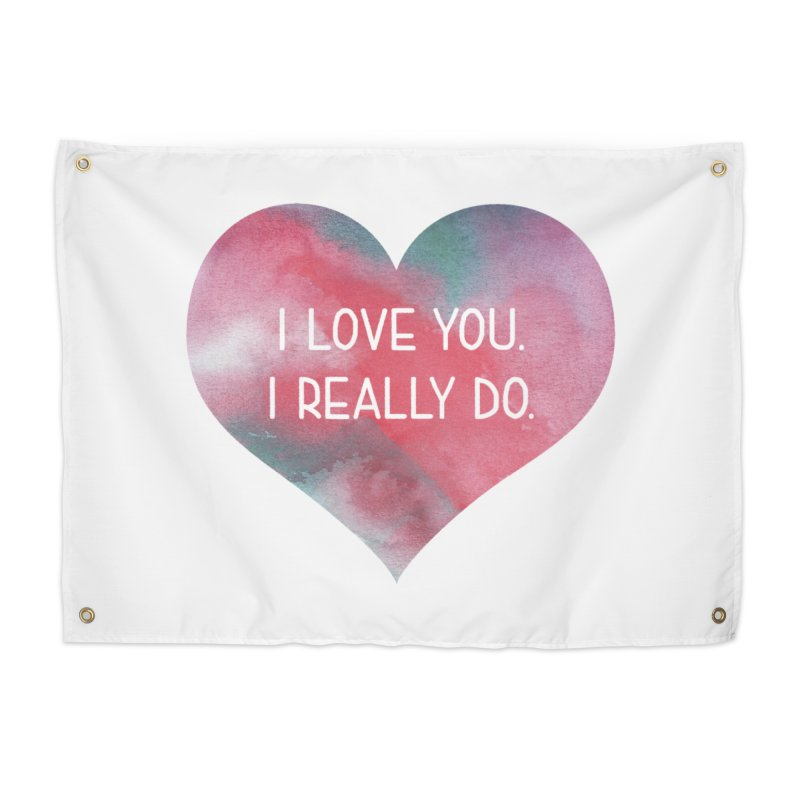 I Really Love You Heart Home Tapestry by The Digital Crafts Shop