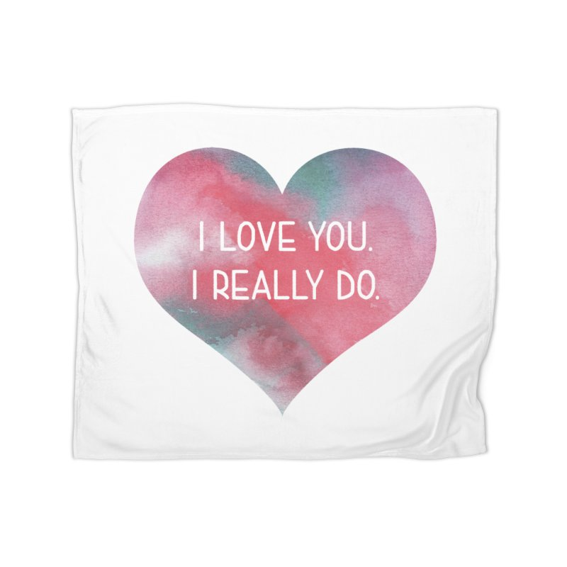 I Really Love You Heart Home Fleece Blanket Blanket by The Digital Crafts Shop