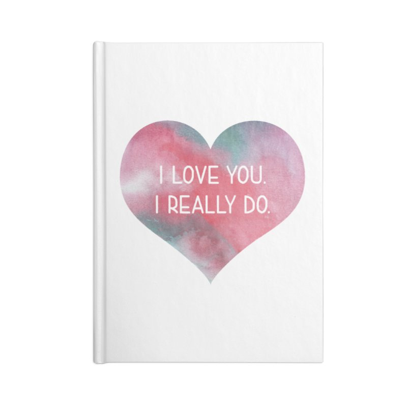 I Really Love You Heart Accessories Lined Journal Notebook by The Digital Crafts Shop