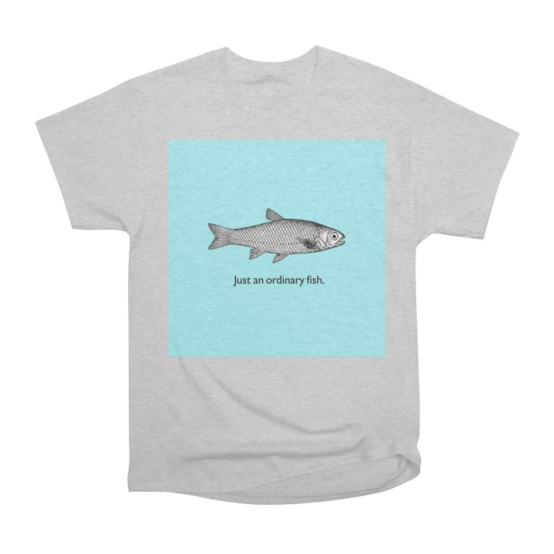 Just an ordinary fish. Women's Heavyweight Unisex T-Shirt by The Digital Crafts Shop