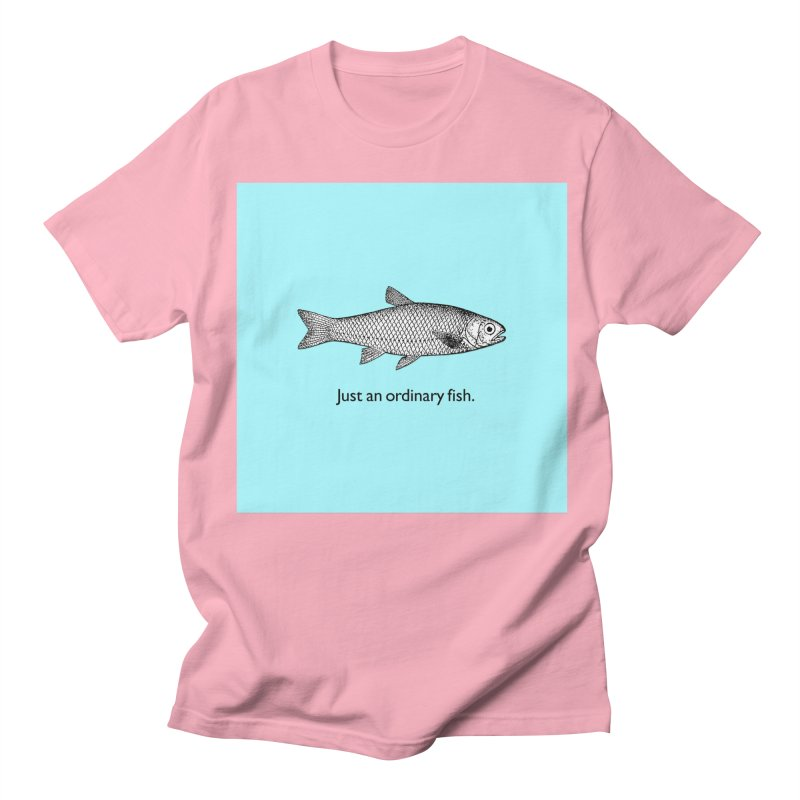 Just an ordinary fish. Women's Unisex T-Shirt by The Digital Crafts Shop
