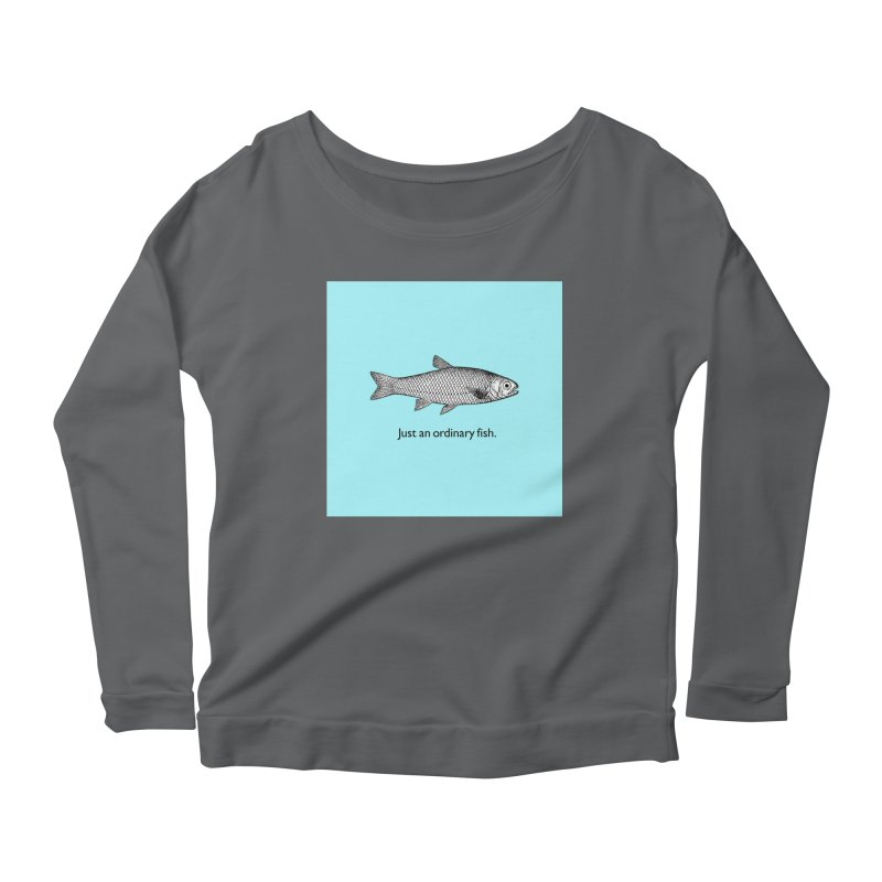 Just an ordinary fish. Women's Scoop Neck Longsleeve T-Shirt by The Digital Crafts Shop
