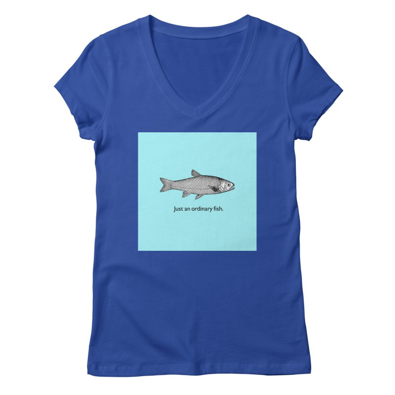 Just an ordinary fish. Women's V-Neck by The Digital Crafts Shop