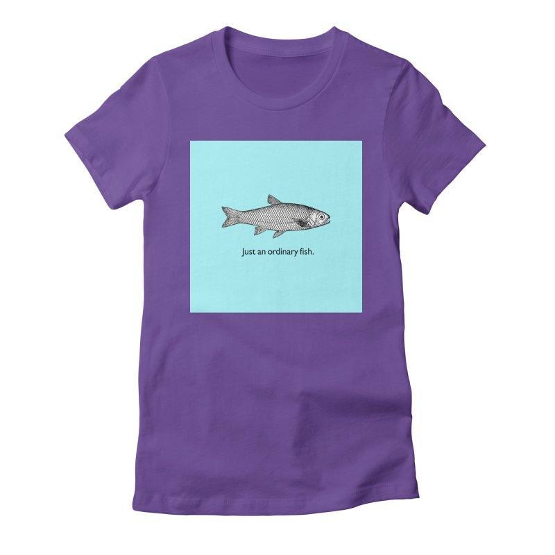 Just an ordinary fish. Women's Fitted T-Shirt by The Digital Crafts Shop