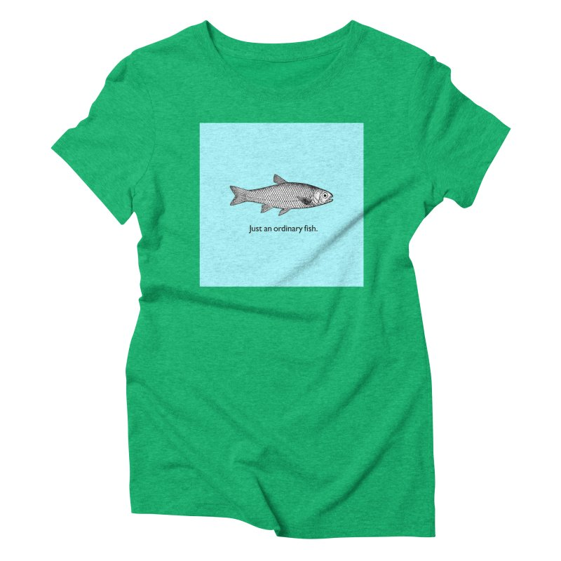 Just an ordinary fish. Women's Triblend T-shirt by The Digital Crafts Shop