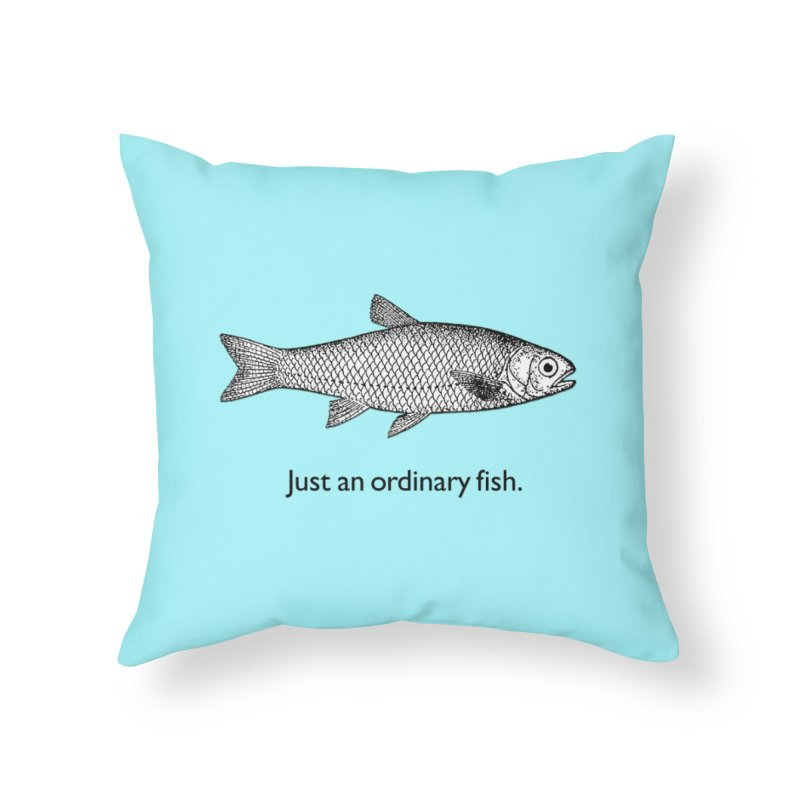 Just an ordinary fish. Home Throw Pillow by The Digital Crafts Shop