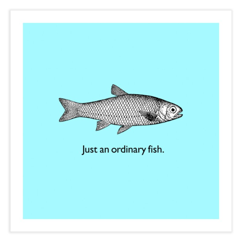 Just an ordinary fish. Home Fine Art Print by The Digital Crafts Shop