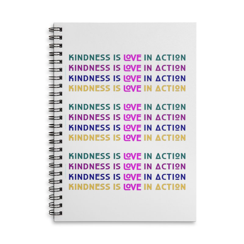 Kindness is Love in Action More Merch Notebook by The Digital Gryphon Shop