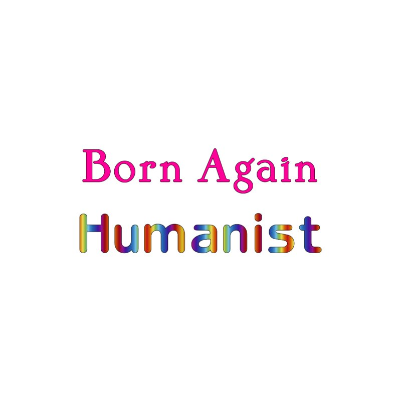 Born Again Humanist Logotype Femme T-Shirt by The Digital Gryphon Shop