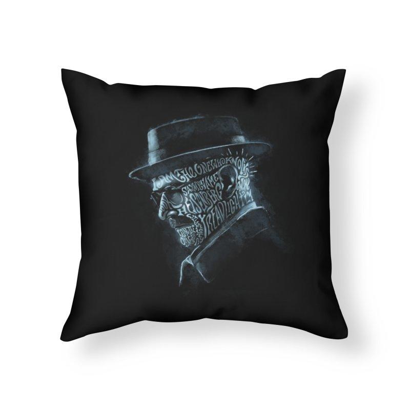 Heisenberg Home Throw Pillow by Dijanni's Artist Shop