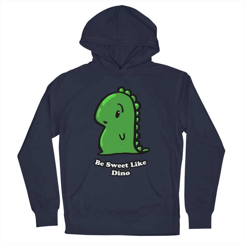 Be Sweet Like Dino Men's French Terry Pullover Hoody by Dino & Panda Inc Artist Shop