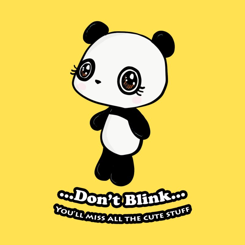 Don't Blink Men's T-Shirt by Dino & Panda Inc Artist Shop