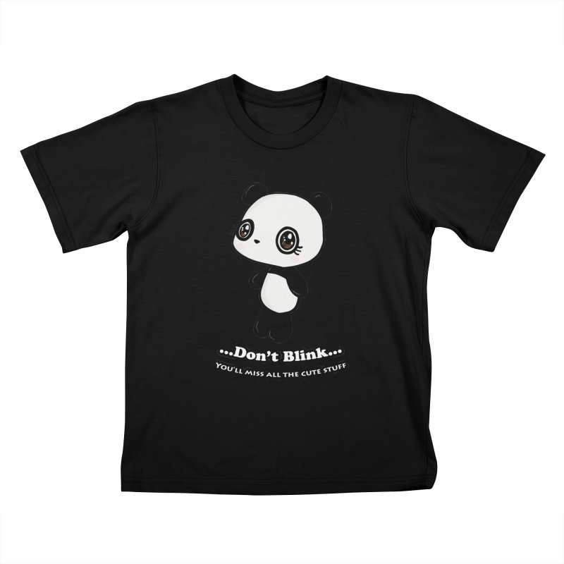 Don't Blink Kids T-Shirt by Dino & Panda Inc Artist Shop