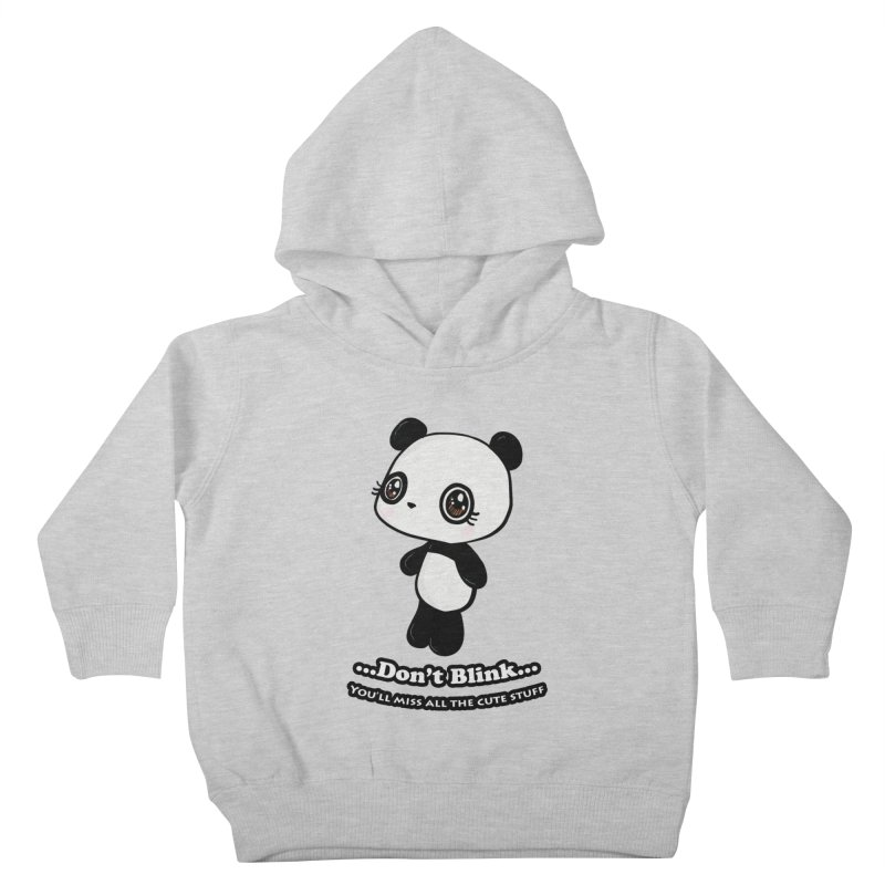 Don't Blink Kids Toddler Pullover Hoody by Dino & Panda Inc Artist Shop
