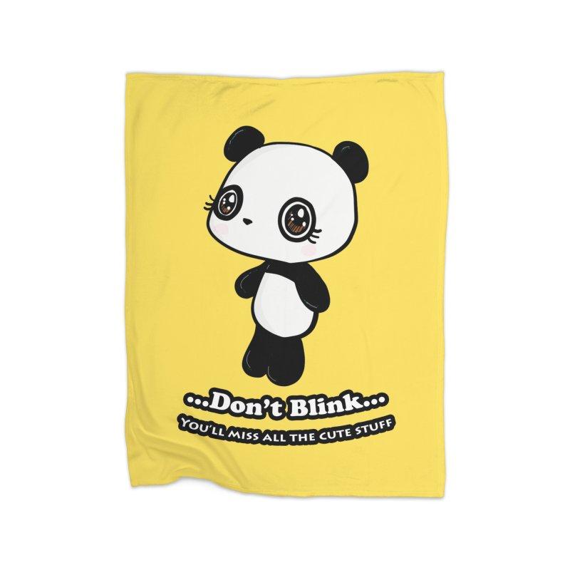 Don't Blink Home Blanket by Dino & Panda Artist Shop