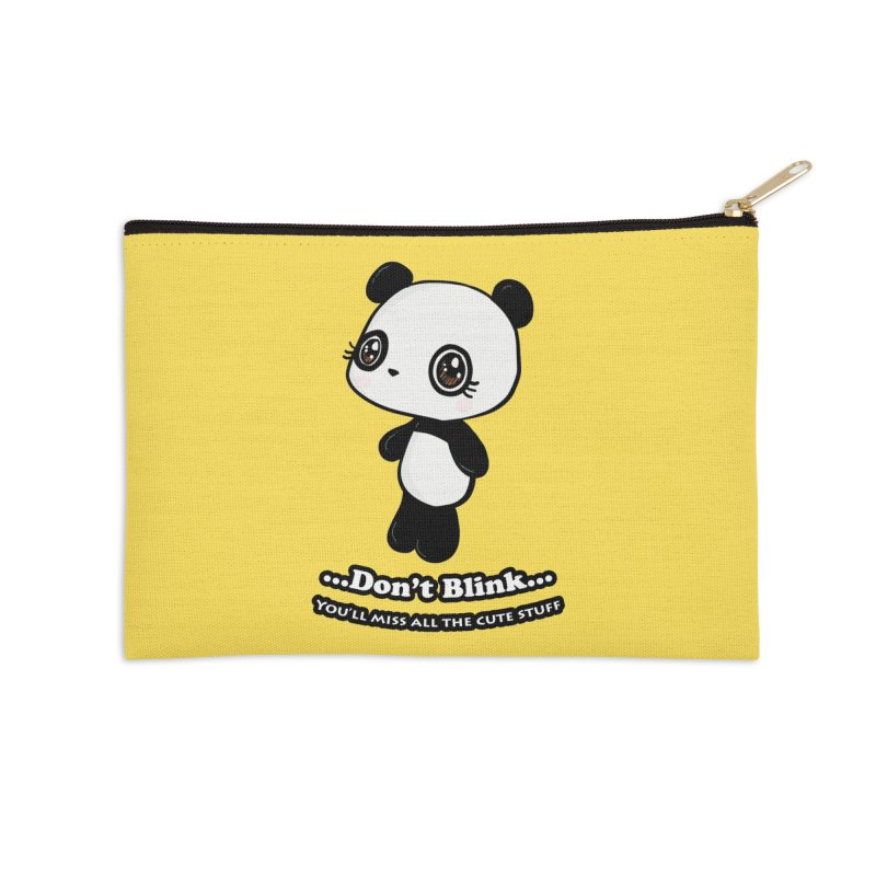 Don't Blink Accessories Zip Pouch by Dino & Panda Inc Artist Shop