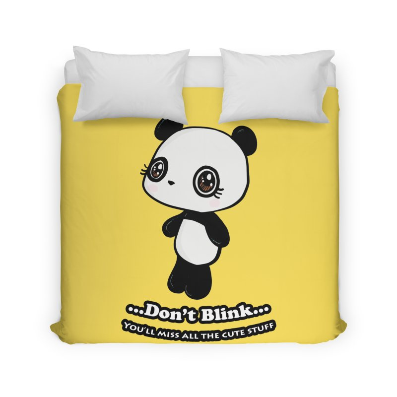 Don't Blink Home Duvet by Dino & Panda Inc Artist Shop
