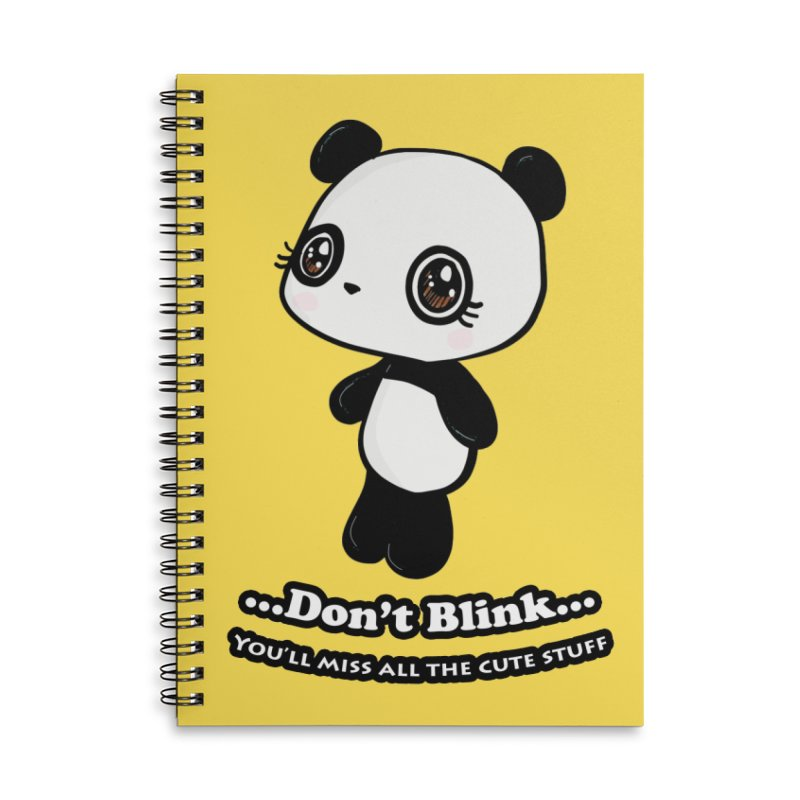 Don't Blink Accessories Lined Spiral Notebook by Dino & Panda Inc Artist Shop
