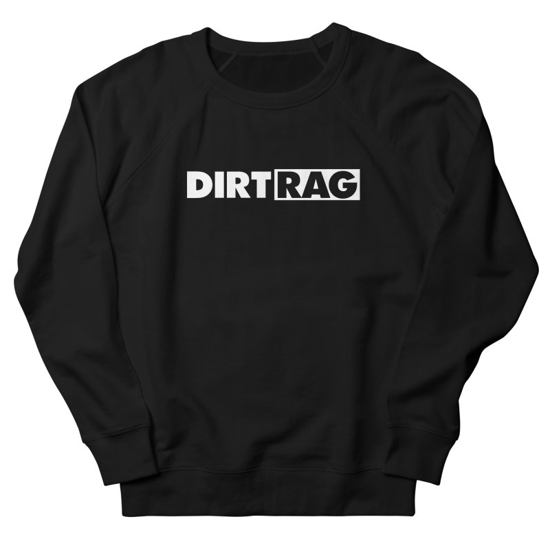 Dirt Rag Logo White Men's French Terry Sweatshirt by Dirt Rag Magazine's Shop