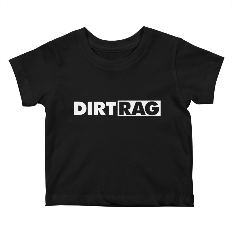 Dirt Rag Logo White Kids Baby T-Shirt by Dirt Rag Magazine's Shop