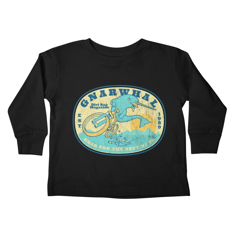 Gnarwhal Kids Toddler Longsleeve T-Shirt by Dirt Rag Magazine's Shop