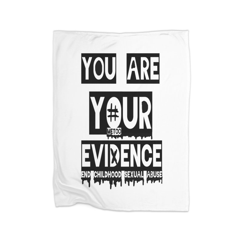 Your Own Evidence Home Fleece Blanket Blanket by 30&3