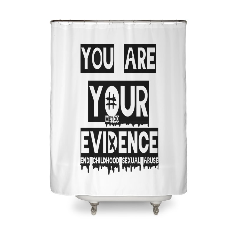 Your Own Evidence Home Shower Curtain by 30&3