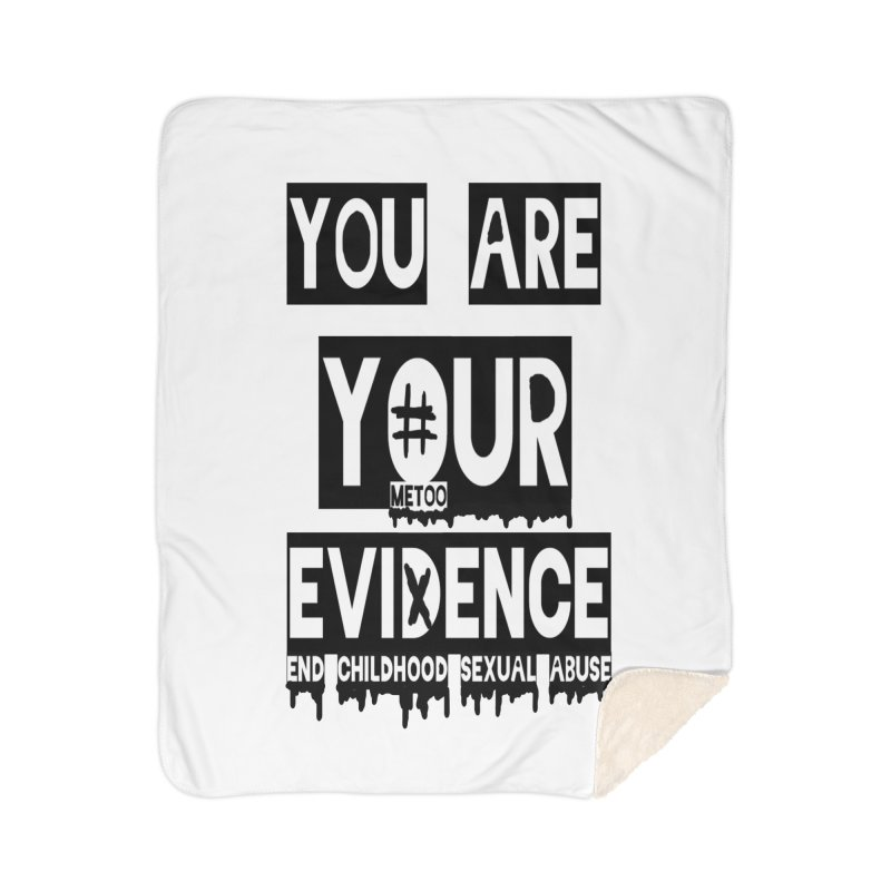 Your Own Evidence Home Sherpa Blanket Blanket by 30&3