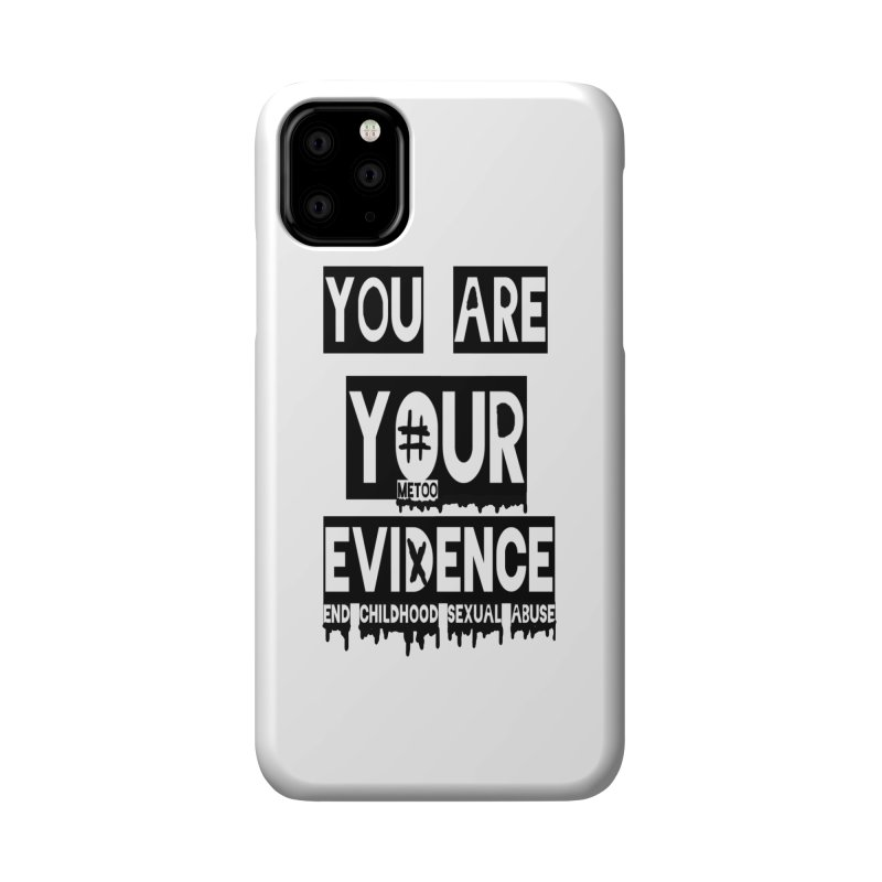 Your Own Evidence Accessories Phone Case by 30&3